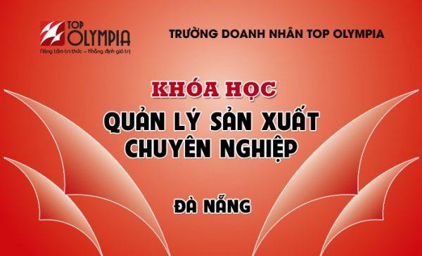 Khóa học Quản lý sản xuất chuyên nghiệp tại Đà Nẵng
