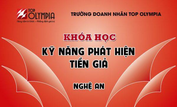 Khóa học Kỹ năng phát hiện Tiền giả tại Nghệ An