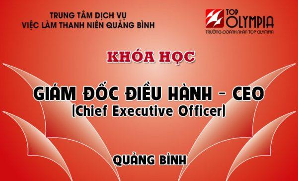 Khóa học Giám đốc điều hành – CEO tại Quảng Bình