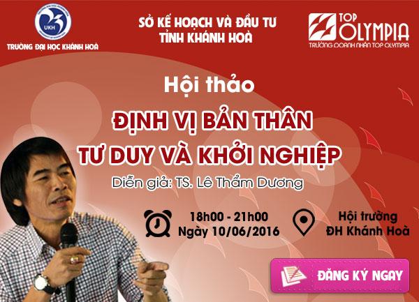 Hội thảo Định Vị Bản Thân Tư Duy Và Khởi Nghiệp tại Nha Trang