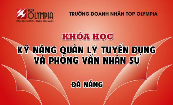 Khóa học Kỹ năng Quản lý tuyển dụng và Phỏng vấn nhân sự tại Đà Nẵng