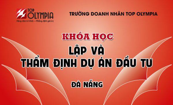 Khóa học Lập và thẩm định dự án đầu tư tại Đà Nẵng