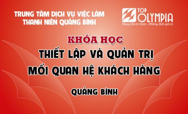 Khóa học Quản trị mối quan hệ khách hàng tại Quảng Bình