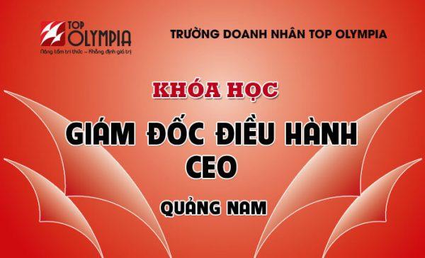 Khóa học Giám đốc điều hành - CEO tại Quảng Nam