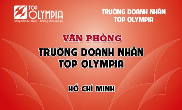 Văn Phòng Top Olympia tại Hồ Chí Minh