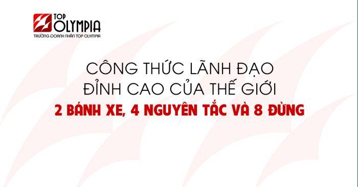 Cong Thuc Lanh Dao Dinh Cao Cua The Gioi 2 Banh Xe 4 Nguyen Tac Va 8 Dung