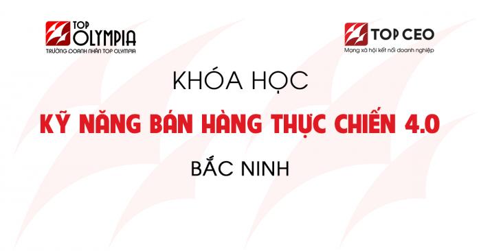 Ban Hang Thuc Chien 4.0 Bac Ninh