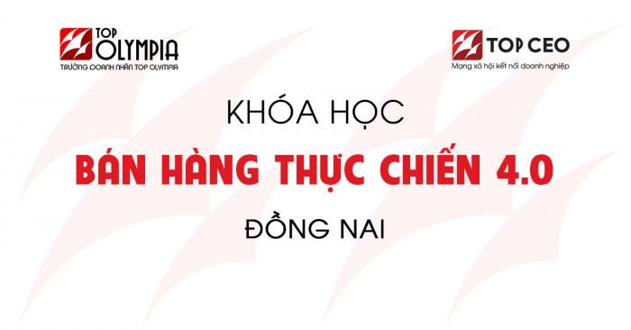 Ban Hang Thuc Chien 4.0 Dong Nai