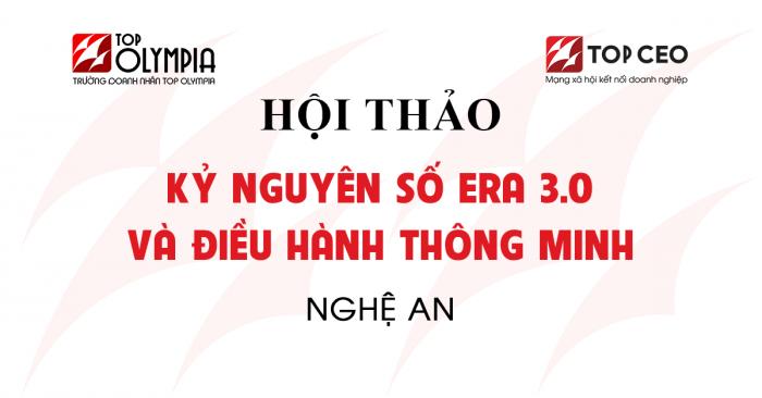 KỶ NguyÊn SỐ Era3.0 VÀ ĐiỀu HÀnh ThÔng Minh Nghe An