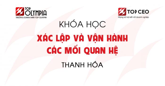 Xac Lap & Van Hanh Cac Moi Quan He Thanh Hoa